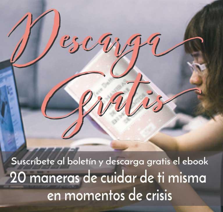 Foto para la descarga gratuita de ebook 20 maneras de cuidar de ti misma en momentos de crisis