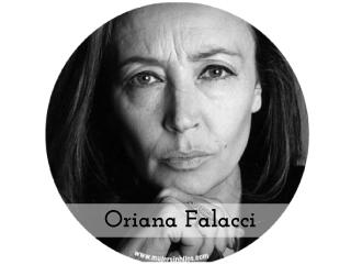 """Mujeres que inspiran mi caminar – """"Oriana Falacci"""""""