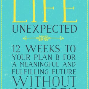 Imagen de portada libro Living the life unexpected